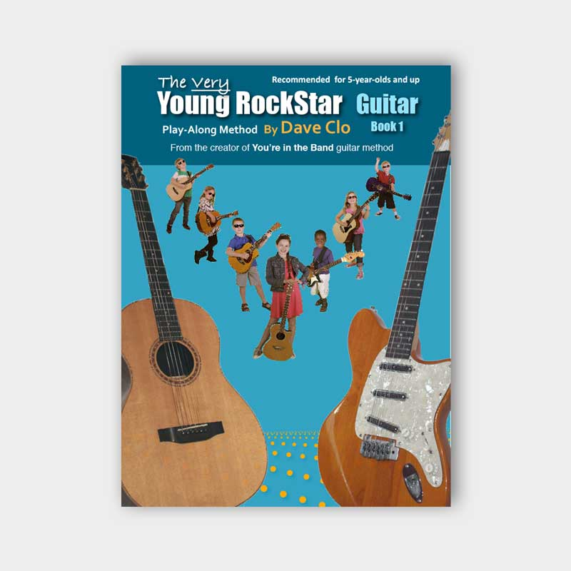 The Very Young Rockstar Guitar Method Book 1 Guitar Method